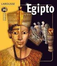 9788480167468: Egipto (Larousse - Infantil/Juvenil - Castellano - A Partir De 8 Años)