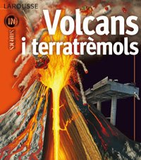 9788480167949: Volcans I Terratremols/ Volcanoes and Earthquakes (Catalan Edition)