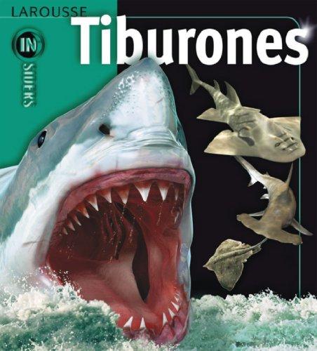 9788480168571: Tiburones (Larousse - Infantil / Juvenil - Castellano - A Partir De 8 Años)