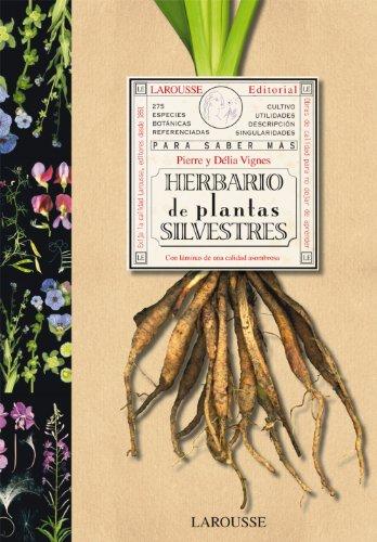 HERBARIO DE PLANTAS SILVESTRES: Pierre y Délia Vignes