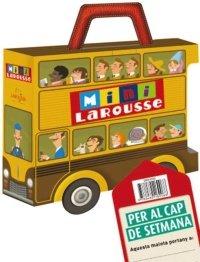 9788480169066: Maleta Mini Larousse / Per al cap de setmana (Larousse - Infantil / Juvenil - Catalán - A Partir De 5/6 Años - Col.Lecció Mini Larousse)