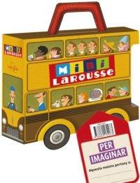 9788480169073: Maleta Mini Larousse/Per imaginar (Larousse - Infantil/Juvenil - Catalán - A Partir De 5/6 Años - Col.Lecció Mini Larousse)