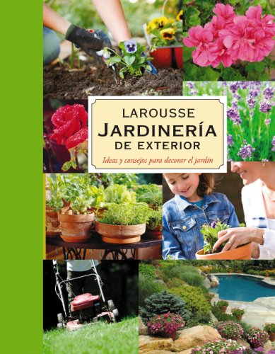 9788480169493: Jardinería de exterior / Outdoor Gardening: Ideas y consejos para decorar el jardín / Ideas and tips for decorating the garden (Spanish Edition)