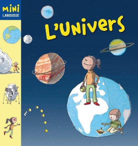 9788480169530: L´Univers (Larousse - Infantil / Juvenil - Catalán - A Partir De 5/6 Años - Col.Lecció Mini Larousse)