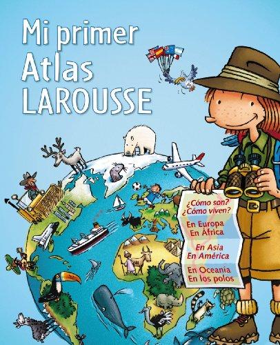 9788480169639: Mi primer Atlas Larousse (Larousse - Infantil / Juvenil - Castellano - A Partir De 5/6 Años)