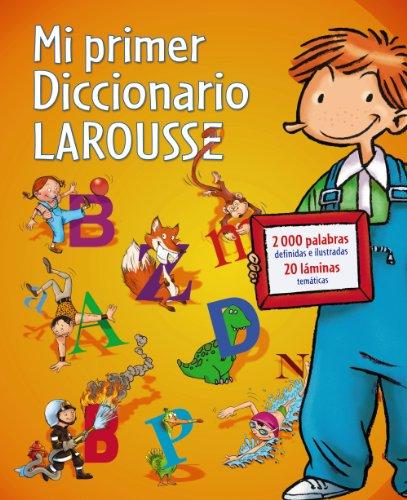 9788480169646: Mi primer Diccionario Larousse (Larousse - Infantil / Juvenil - Castellano - A Partir De 8 Años)