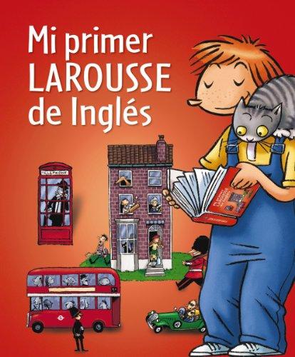 9788480169691: Mi primer Larousse de Ingles / My First Larousse of English (Spanish Edition)