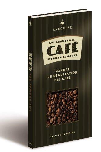 9788480169899: Aromas de Café (Larousse - Libros Ilustrados/ Prácticos - Gastronomía - Aromas De ...)