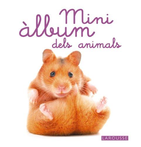 9788480169981: Mini Àlbum Larousse dels animals (Larousse - Infantil / Juvenil - Catalán - A Partir De 3 Años)