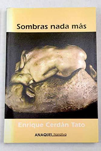 9788480180030: Sombras nada más(9788480180030)