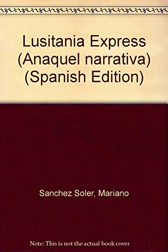 9788480180979: Lusitania Express (Anaquel narrativa) (Spanish Edition)