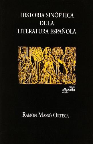 9788480182539: Historia sinóptica de la literatura española : introducciones, cuadros sinópticos y anexos (Amalgama)