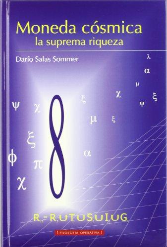 9788480183529: Moneda Cosmica, La Suprema Riqueza