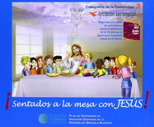 9788480183611: Sentados A La Mesa Con Jesús!