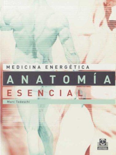 9788480190329: Medicina Energetica. ANATOMIA ESENCIAL para la salud y las Artes Marciales (Color) (Spanish Edition)