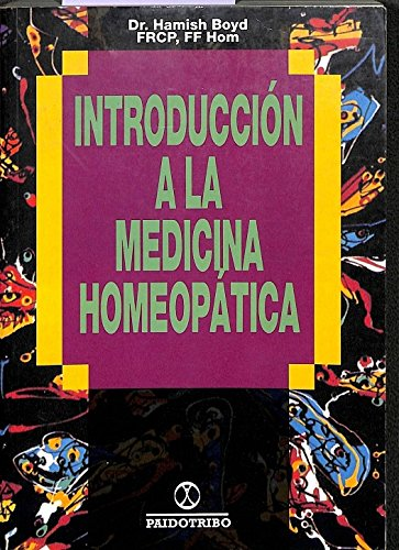 9788480190930: Introduccion a la medicina homeopatica