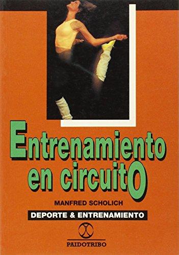 9788480190961: Entrenamiento En Circuito (Spanish Edition)