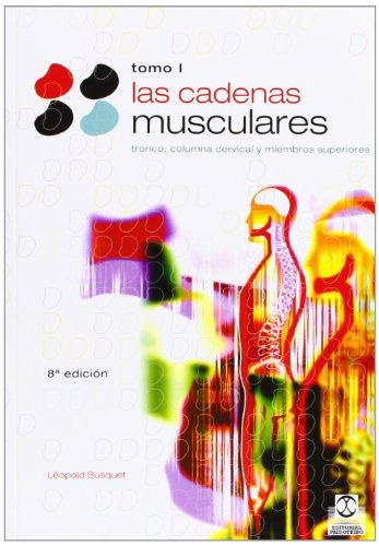Las Cadenas Musculares, Tomo I (Spanish Edition): Bousquet, Leopold