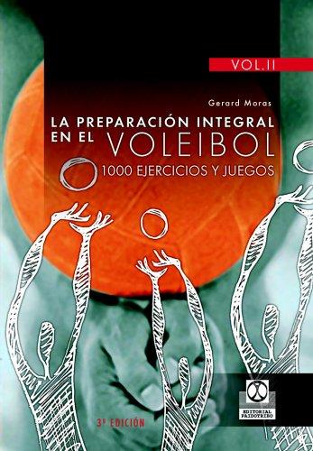 9788480191647: PREPARACIÓN INTEGRAL EN EL VOLEIBOL.1000 Ejercicios y juegos, LA (3 Vol.) (Deportes)