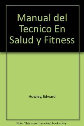 9788480191685: Manual del tecnico en salud y fitness