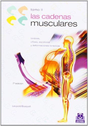 Las Cadenas Musculares, (Tomo II) (Spanish Edition): Leopold Bousquet