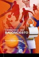 9788480191937: DIDACTICA DEL BALONCESTO (Spanish Edition)