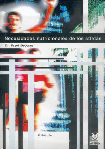 9788480192088: Necesidades nutricionales de los atletas