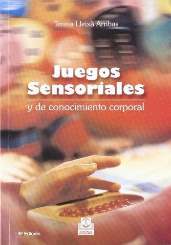 9788480192347: Juegos Sensoriales y de Conocimiento Corporal (Spanish Edition)
