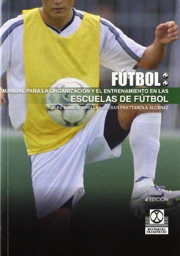 9788480192514: Manual Para La Organizacion y El Entrenamiento En Escuelas de Futbol (Spanish Edition)