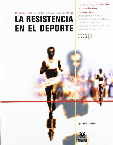 La Resistencia En El Deporte: Shephard, R.J.;Astrand, D.