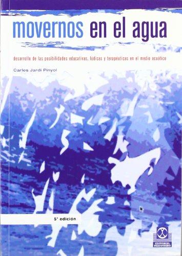 9788480192682: Movernos En El Agua (Spanish Edition)