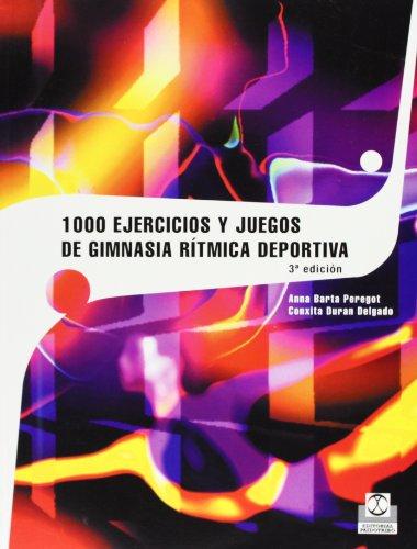 1000 ejercicios y juegos de gimnasia rítmica: Barta Peregot, Anna