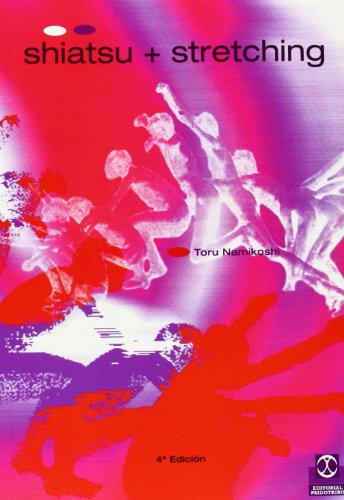 9788480192910: Shiatsu + Stretching (Spanish Edition)