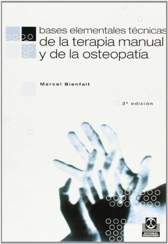 9788480192927: Bases Elementales - Tecnicas de La Terapia Manual (Medicina)