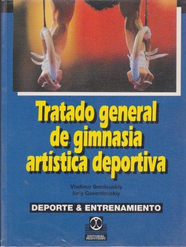 9788480192941: Tratado general de gimnasia artistica deportiva