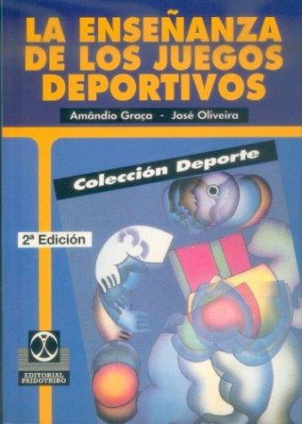 9788480192996: La Ensenanza de Los Juegos Deportivos (Spanish Edition)