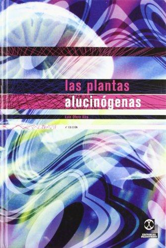 9788480193160: PLANTAS ALUCINÓGENAS, LAS (Fuera de colección)