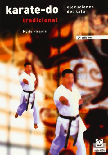 9788480193283: Karate-Do Tradicional II - Ejec. del Kata (Spanish Edition)