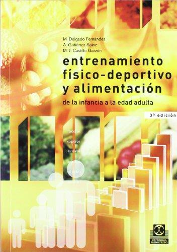 Entrenamiento Fisico-Deportivo y Alimentacion (Spanish Edition): Le Deuff, Herve,