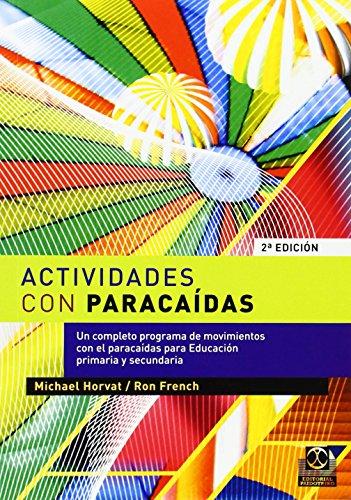 9788480193368: ACTIVIDADES CON PARACAÍDAS (Educación Física / Pedagogía / Juegos)