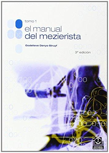 9788480193511: MANUAL DEL MEZIERISTA, EL (Tomo I) (Medicina)