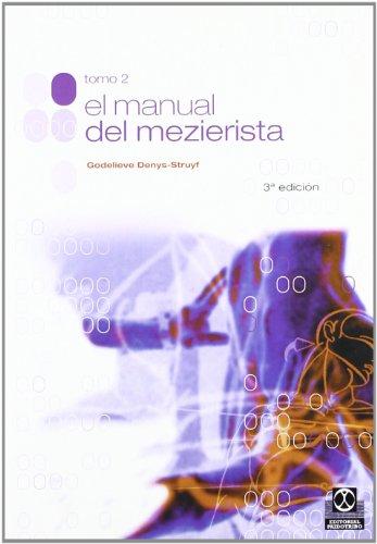 9788480193528: El Manual De Mezierista - Tomo II (Medicina)