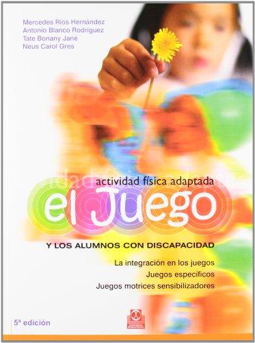 9788480193665: Actividades Fisica Adaptada El Juego y Los a (Spanish Edition)