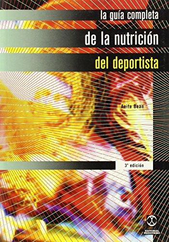 9788480193832: La Guia Completa de La Nutricion del Deportista (Spanish Edition)