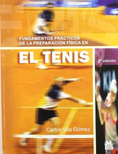 9788480193931: Fundamentos Practicos de La Preparacion Fisica En El Tenis (Spanish Edition)