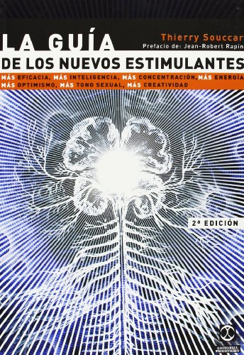 9788480194112: La Guia de los Nuevos Estimulantes (Salud)