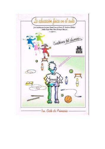 9788480194310: Educacion Fisica En El Aula - 1b: Ciclo Primaria (Spanish Edition)