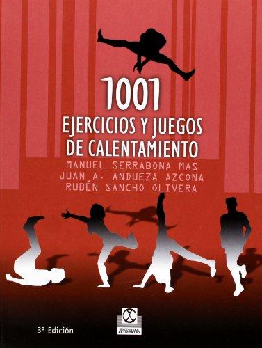 9788480194495: 1001 Ejercicios y Juegos de Calentamiento (Spanish Edition)
