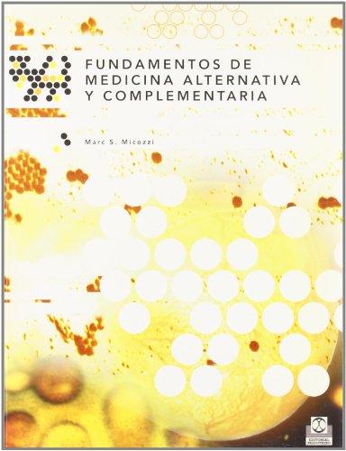 9788480194563: Fundamentos de medicina alternativa y complementaria