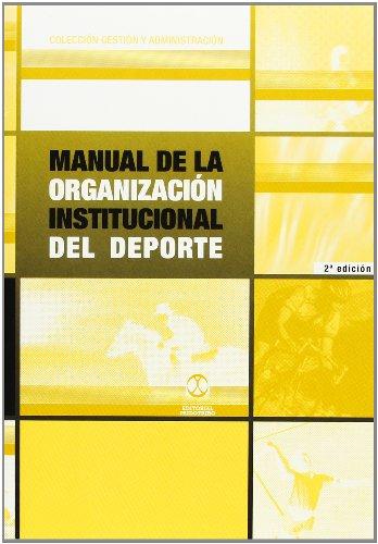 Manual de la organizacion institucional del deporte: Burriel i Paloma,